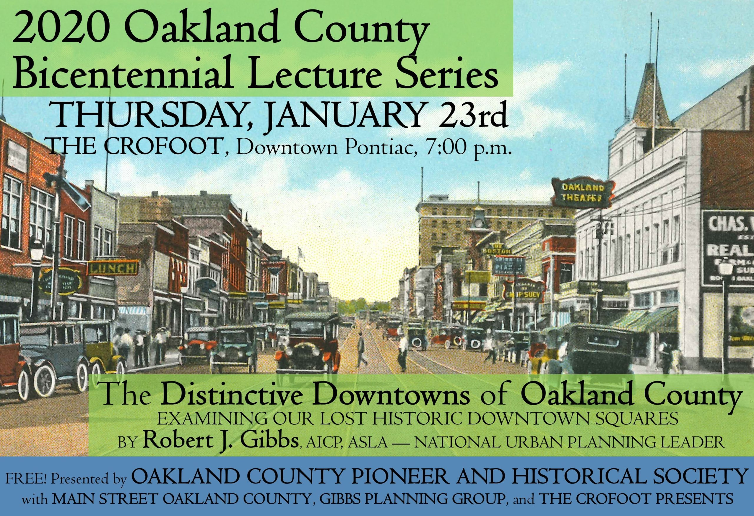 """Oakland County's Distinctive Downtowns""- Robert Gibbs, AICP, ASLA"